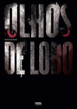 Olhos de Lobo - Rosana Rios