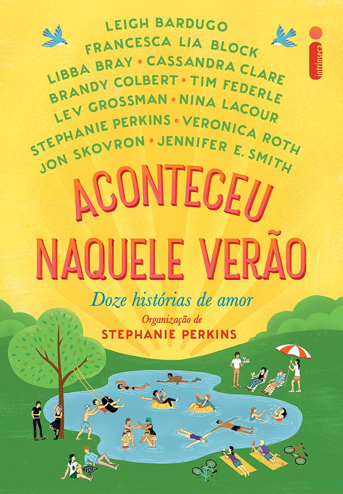 Aconteceu Naquele Verão - Org. Stephanie Perkins