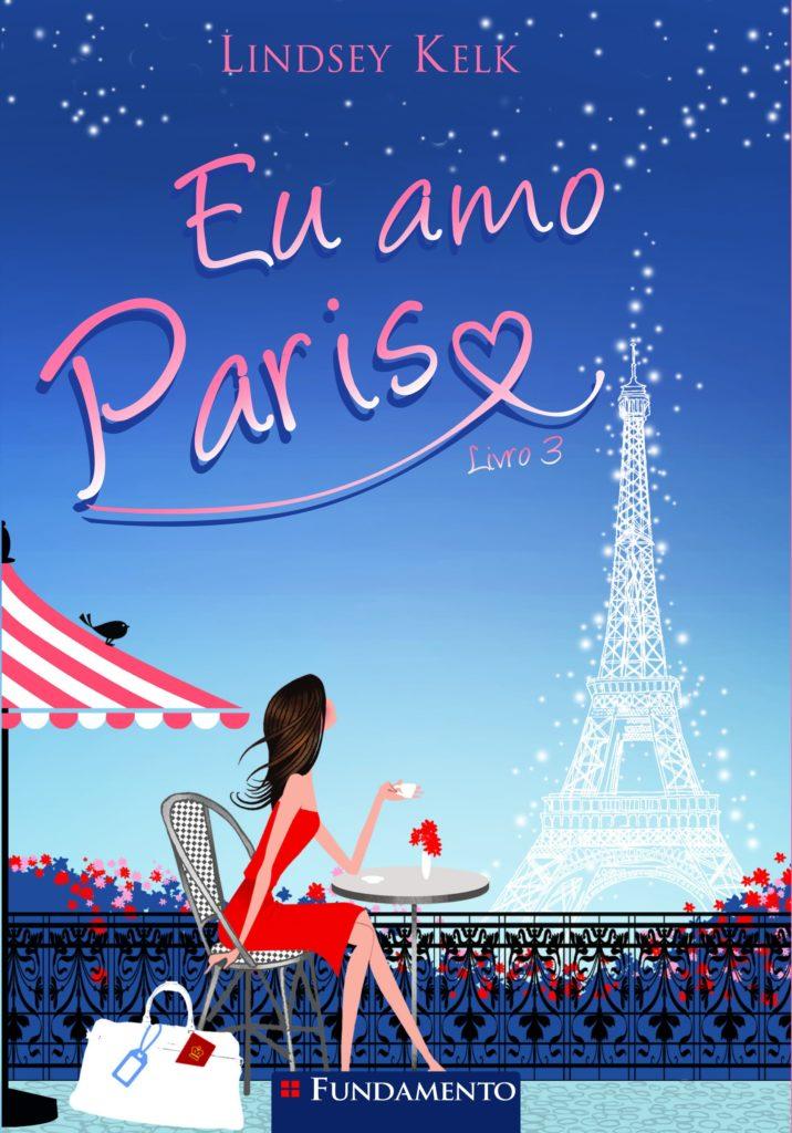 Eu Amo Paris - Eu Amo #3 - Lindsey Kelk