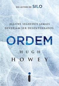Ordem - Silo #2 - Hugh Howey