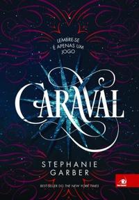 Caraval #1 - Stephanie Garber