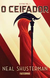 O Ceifador - Scythe #1 - Neal Shusterman