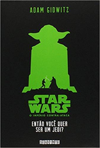 Então Você Quer Ser Um Jedi? #2 - Adam Gidwitz