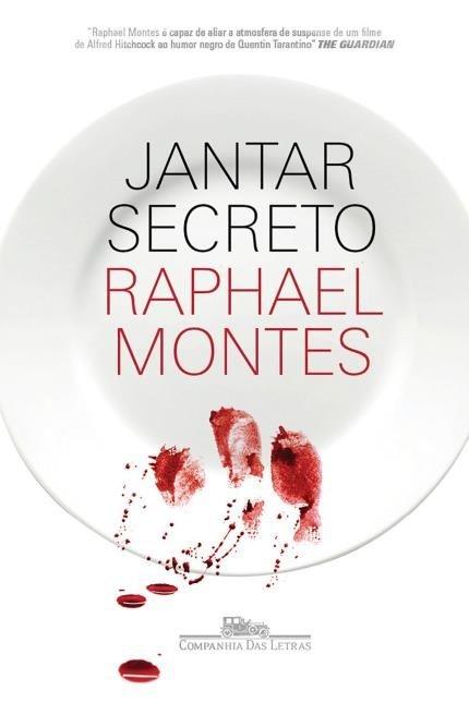 Jantar Secreto - Raphael Montes