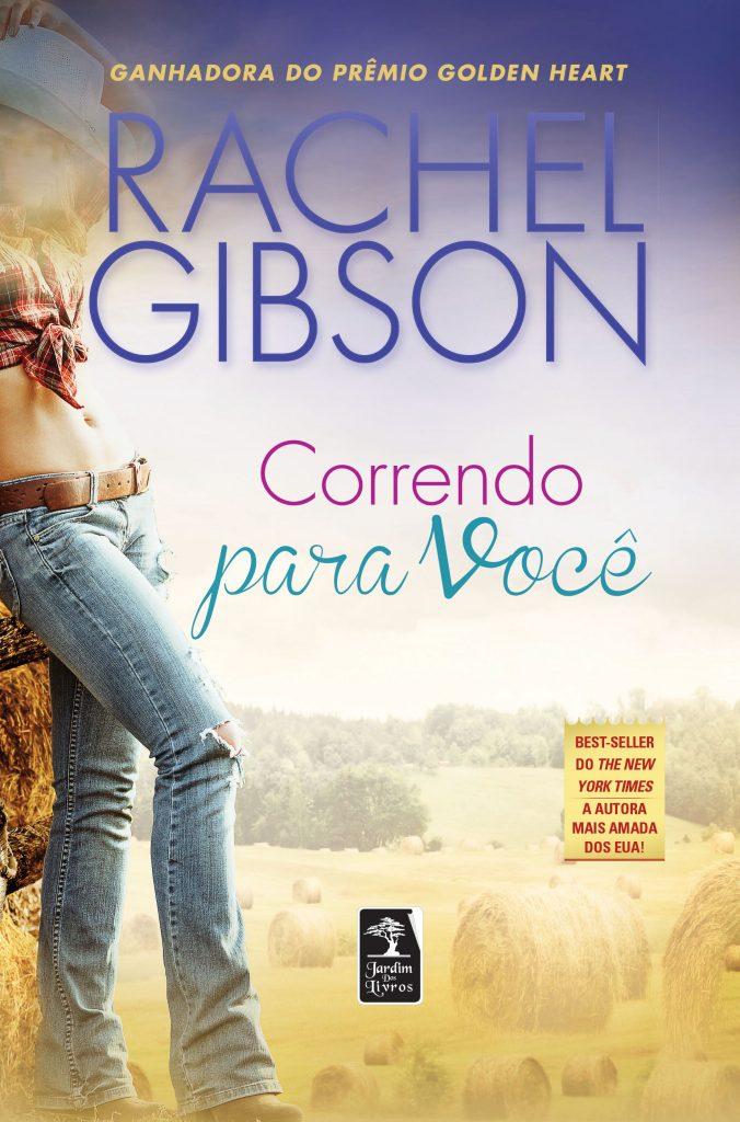 Correndo Para Você - Rachel Gibson