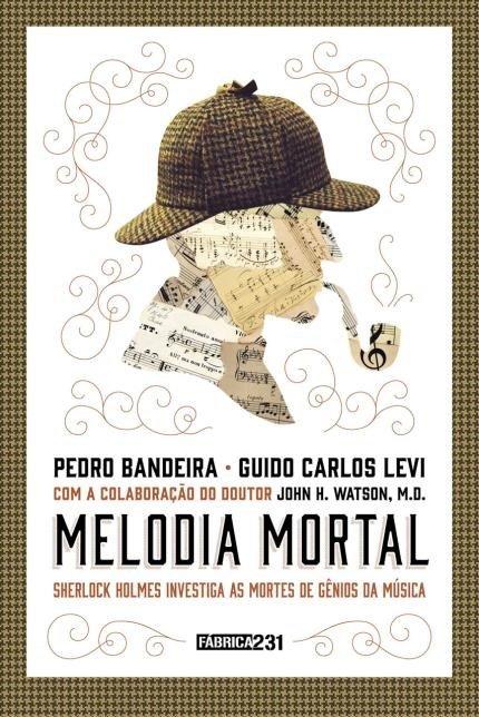 Melodia Mortal - Pedro Bandeira