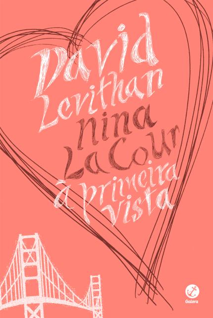 À Primeira Vista - David Levithan e Nina LaCour