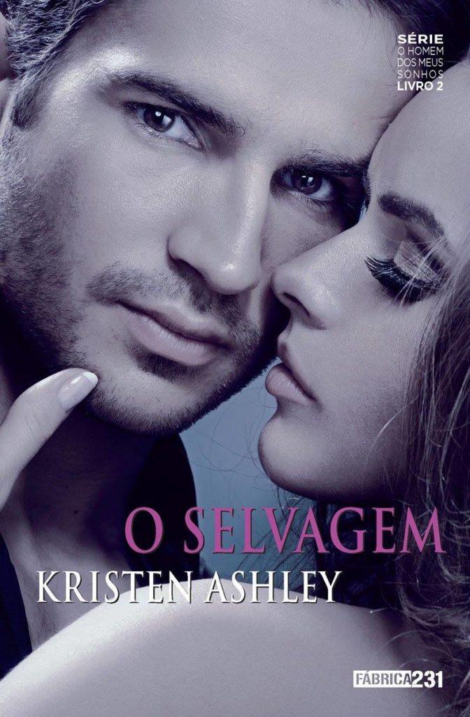 O Selvagem - O Homem dos Meus Sonhos #2 - Kristen Ashley