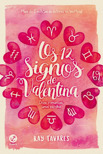 Os 12 Signos de Valentina - Ray Tavares