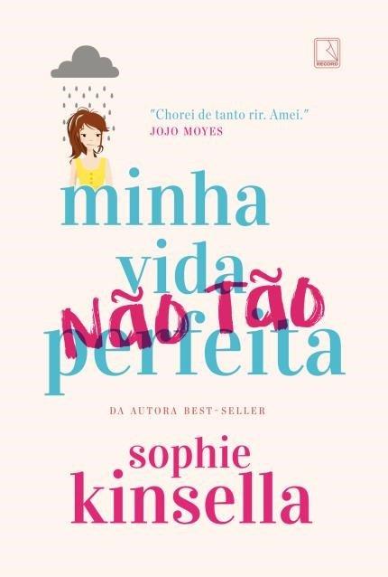 Minha Vida (Não Tão) Perfeita - Sophie Kinsella