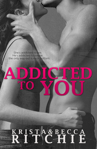 Addicted To You #1