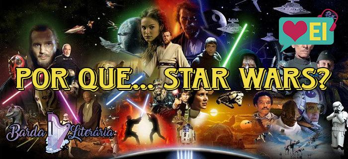 Por que... star wars