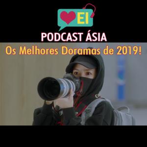 podcast ásia os melhores doramas de 2019